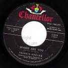 CHANCELLOR 1052 FRANKIE AVALON Where Are You ~ Tuxedo