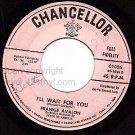 CHANCELLOR 1026 FRANKIE AVALON I'll Wait For You/Little