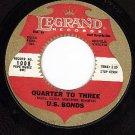 LEGRAND 1008 U.S.BONDS Quarter To Three/Time Ole Story