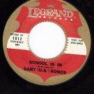 LEGRAND 1012 GARY U.S.BONDS School Is In ~ Trip To Moon