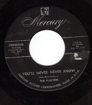 MERCURY 70948 45 PLATTERS You'll Never Know ~ It Isn't