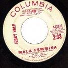 COLUMBIA 4-42872 PROMO JERRY VALE Mala Femmina ~ Maria