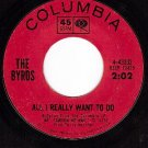 COLUMBIA 4-43332 BYRDS All I Really Want To Do ~ Better