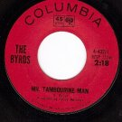 COLUMBIA 4-43271 BYRDS Mr Tambourine Man ~ I'd Want You