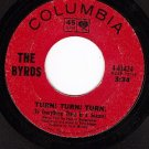 COLUMBIA 4-43424 BYRDS Turn/She Dont Care About Time