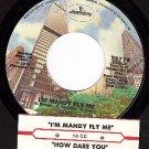 MERCURY 73779 10 cc How Dare You ~ I'm Mandy Fly Me