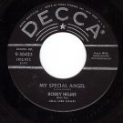 DECCA 9-30423 BOBBY HELMS My Special Angel/Standing At