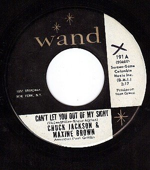 WAND 191 CHUCK JACKSON/MAXINE BROWN You Out Of My Sight