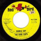 RED BIRD 10-006 THE DIXIE CUPS People Say/Girls Can Tel