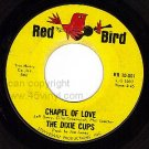 RED BIRD 10-001 THE DIXIE CUPS Chapel Of Love/That Nice