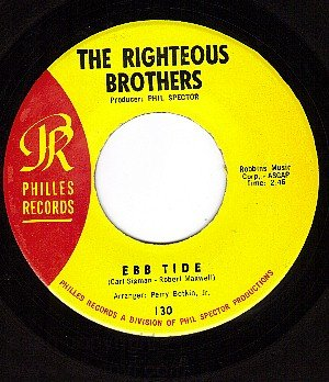 PHILLES 130 THE RIGHTEOUS BROTHERS Ebb Tide/Sentimental