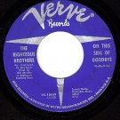 NM VERVE 10449 THE RIGHTEOUS BROTHERS Side Of Goodbye