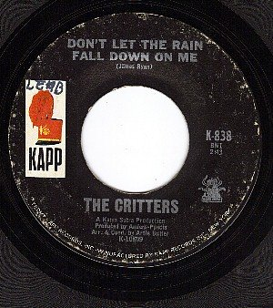KAPP 838 45 CRITTERS Dont Let The Rain Fall Down On Me