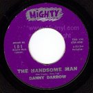 MIGHTY DANNY DARROW 101 The Handsome Man/Regrests Roses
