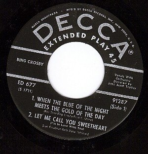 NM 45 DECCA EP 91287 BING CROSBY Gold Of The Day/Lilacs