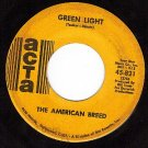 ACTA 821 AMERICAN BREED Green Light ~ Dont It Make You