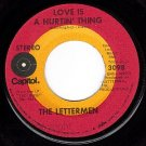 CAPITOL 3098 THE LETTERMEN Love Is A Hurtin Thing/Feel
