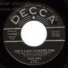 DECCA 45 29625 FOUR ACES Love Is Many Splendored Thing