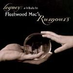 NEW/SLD CD Legacy: A Tribute To Fleetwood Mac's Rumours