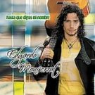 NEW/SLD CD Edgardo Monserrat Hasta Que Digas Mi Nombre