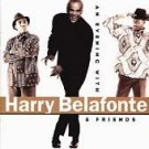 NEW/SEALED CD An Evening With Harry Belafonte & Friends