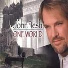 NEW/SEALED CD John Tesh PBS Film TV Special ONE WORLD
