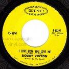 PIC+ REC EPIC 5-10397 BOBBY VINTON I Love How You Love