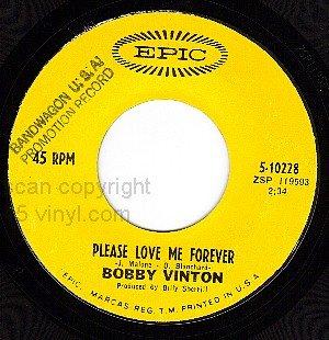 PIC+ REC EPIC 5-10228 BOBBY VINTON Love Me Forever/Miss