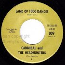 NM 009 CANNIBAL/HEADHUNTERS Land Of 1000 Dances/Love Me