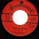 NM 45 BRUNSWICK 55208 JACKIE WILSON Please Tell Me Why