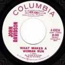 PROMO NM/M- JOHN DAVIDSON 45034 What Makes A Woman Run