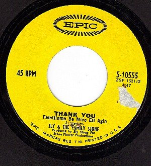 EPIC 5-10555 SLY & FAMILY STONE Thank You/Everybody Is
