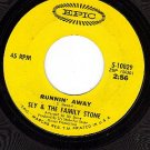 EPIC 5-10829 SLY & THE FAMILY STONE Runnin Away ~ Brave