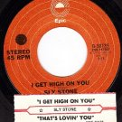 EPIC 8-50135 SLY STONE Get High On You/Thats Lovin You