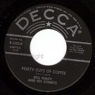 NM DECCA 9-30214 BILL HALEY/COMETS Forty Cups Of Coffee