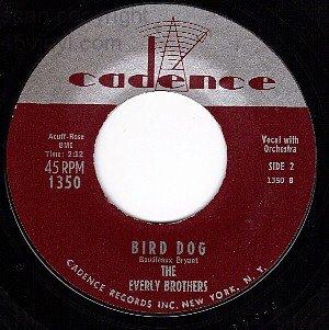 NM CADENCE 1350 EVERLY BROS Bird Dog ~ Devoted To You