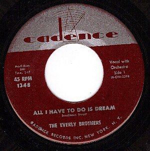 NM CADENCE 1348 EVERLY BROS All I Have To Do Is Dream