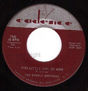 NM CADENCE 1342 45 EVERLY BROS This Little Girl Of Mine
