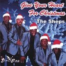 NEW/SEALED CD The Sheps ~ GIVE YOUR HEART FOR CHRISTMAS