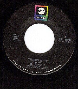 ABC 11330 45 B.B.KING ~ Guess Who ~ Better Lovin Man