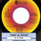 ABC 12158 45 rpm B. B. KING When I'm Wrong ~ Have Faith
