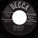 DECCA 9-25238 INK SPOTS I'll Get By ~ Just For A Thrill