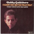 PICTURE SLEEVE BOBBY GOLDSBORO I Know You Better Than