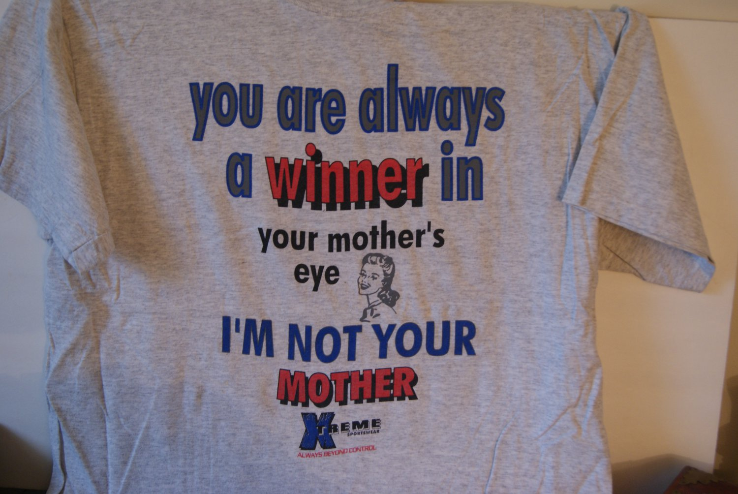 You are always a winner...tee