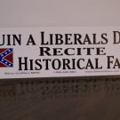 Ruin a Liberals day....sticker