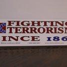 Fighting terrorism since 1861...sticker