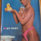 I love my Duckie poster