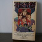 The man who gave away the Beatles / paperback book