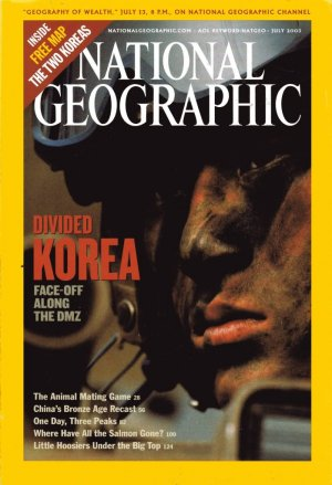National Geographic July 2003-Divided Korea~Face Off Along DMZ + MAP!