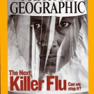 National Geographic October 2005-The Next Killer Flu-Can we Stop it?